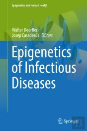 Epigenetics Of Infectious Diseases