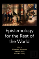 Epistemology For The Rest Of The World