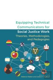 Equipping Technical Communicators For Social Justice Work