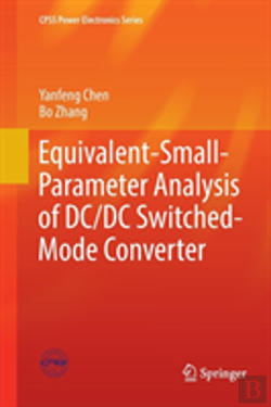 Bertrand.pt - Equivalent-Small-Parameter Analysis Of Dc/Dc Switched-Mode Converter
