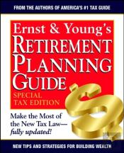 Ernst And Young'S Retirement Planning Guide