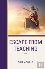 Escape From Teaching
