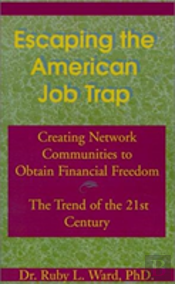 Escaping The American Job Trap