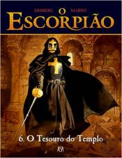 Escorpião - Tomo 6 - O Tesouro do Templo