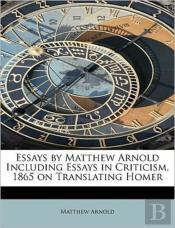 Essays By Matthew Arnold Including Essay