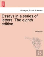 Essays In A Series Of Letters. The Eight