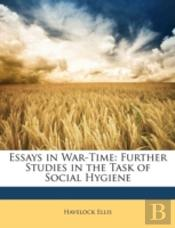 Essays In War-Time: Further Studies In T