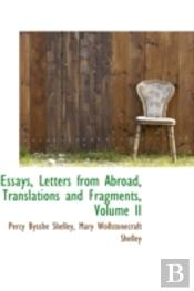 Essays, Letters From Abroad, Translations And Fragments, Volume Ii