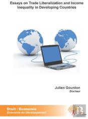 Essays On Trade Liberalization And Income Inequality In Developing Countries