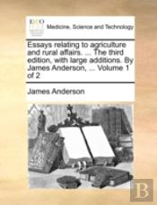 Essays Relating To Agriculture And Rural