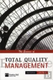 Essence Of Total Quality Management
