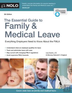 Bertrand.pt - Essential Guide To Family & Medical Leave, The