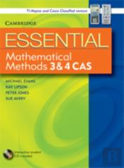 Essential Mathematical Methods Cas 3 And 4 With Student Cd-Rom Tin/Cp Version