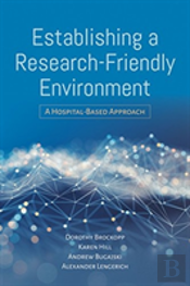 Establishing A Research Friendly Environment