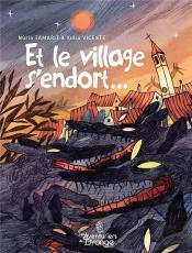 Et Le Village S'Endort...