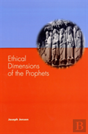 Ethical Dimensions Of The Prophets