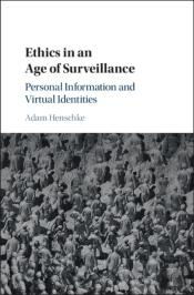 Ethics In An Age Of Surveillance