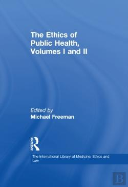 Bertrand.pt - Ethics Of Public Health, Volumes I And Ii