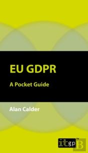 Eu Gdpr A Pocket Guide