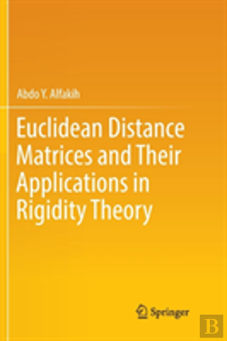 Bertrand.pt - Euclidean Distance Matrices And Their Applications In Rigidity Theory