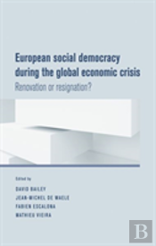 European Social Democracy During The Global Economic Crisis