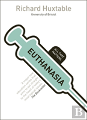 Euthanasia: All That Matters