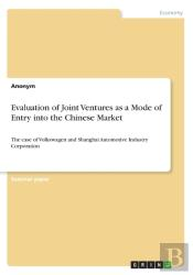 Evaluation Of Joint Ventures As A Mode Of Entry Into The Chinese Market