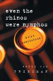 Even The Rhinos Were Nymphos