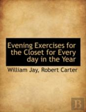 Evening Exercises For The Closet For Eve