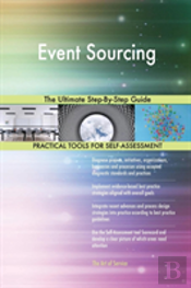 Event Sourcing The Ultimate Step-By-Step Guide
