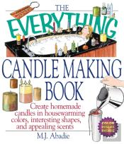 Everything Candlemaking Book