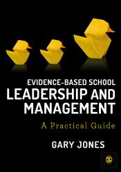 Evidence-Based School Leadership And Management