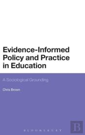 Evidence Informed Policy And Practice In Education