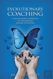 Evolutionary Coaching: A Values-Based Ap