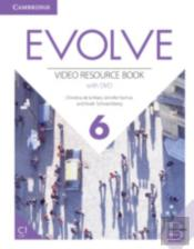 Evolve Level 6 Video Resource Book With Dvd