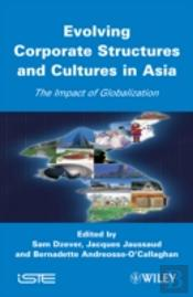 Evolving Corporate Structures And Cultures In Asia