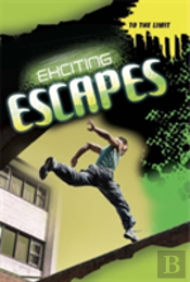 Exciting Escapes