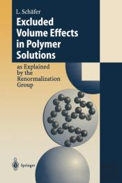 Excluded Volume Effects In Polymer Solutions