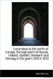 Excursions In The North Of Europe, Throu