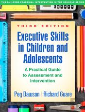 Executive Skills In Children And Adolescents, Third Edition