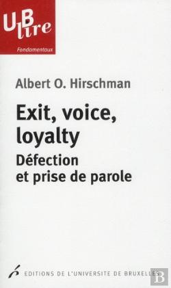 Bertrand.pt - Exit Voice Loyalty Defection Et Prise De Parole Traduction De Claude Besseyrias
