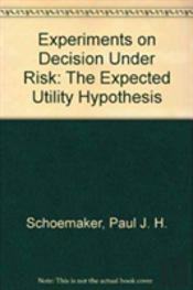 Experiments On Decision Under Risk