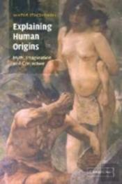 Explaining Human Origins