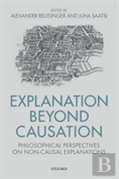 Explanation Beyond Causation