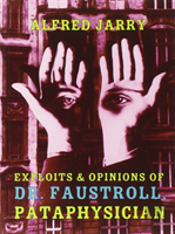 Exploits And Opinions Of Dr Faustroll