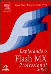 Explorando o Flash MX Professional 2004