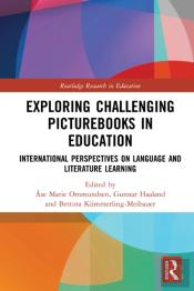 Exploring Challenging Picturebooks In Education