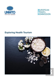 Exploring Health Tourism