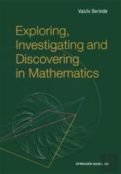 Exploring, Investigating And Discovering In Mathematics