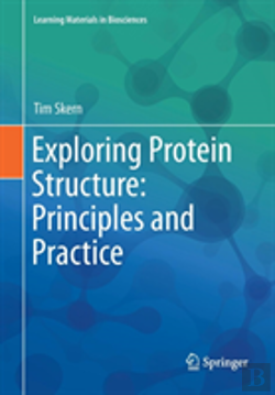 Bertrand.pt - Exploring Protein Structure: Principles And Practice